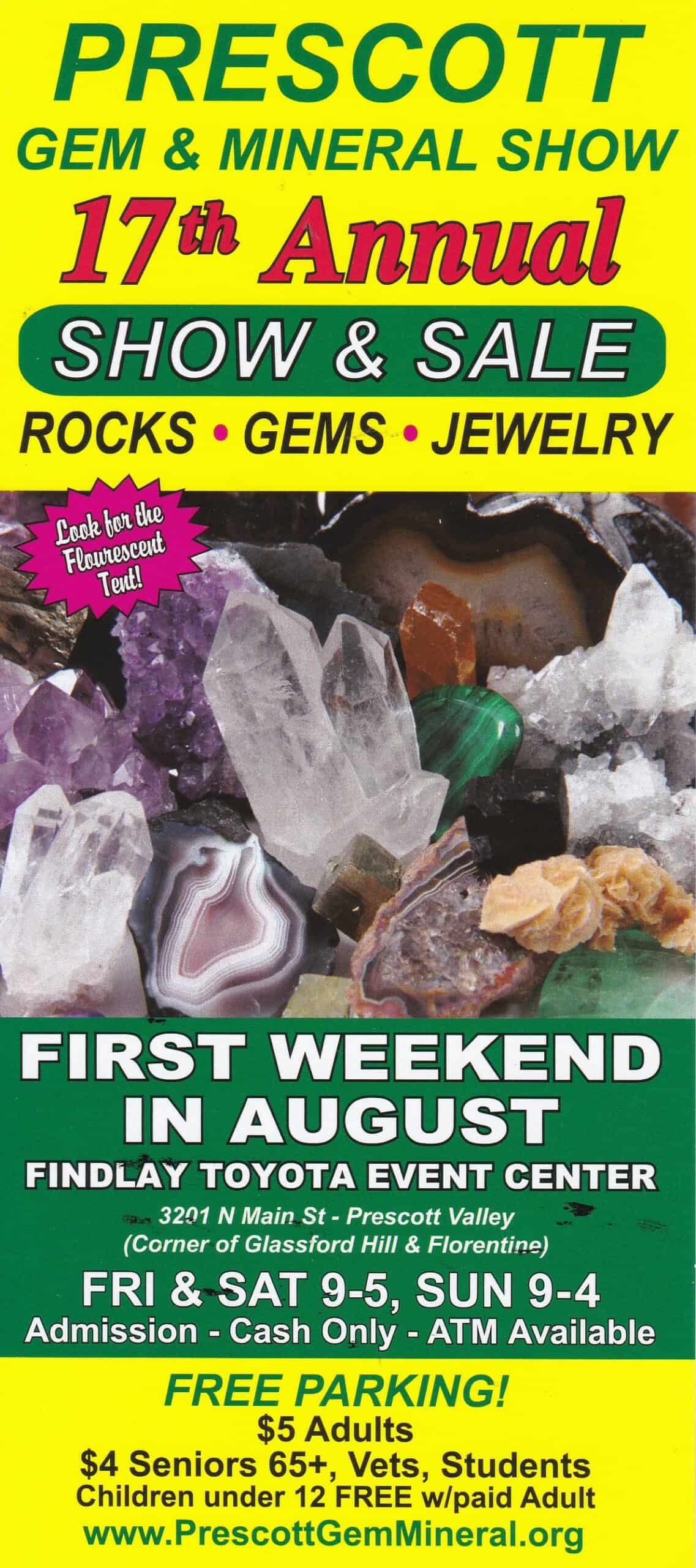 August 7-9 17th Annual Gem & Minerals Show